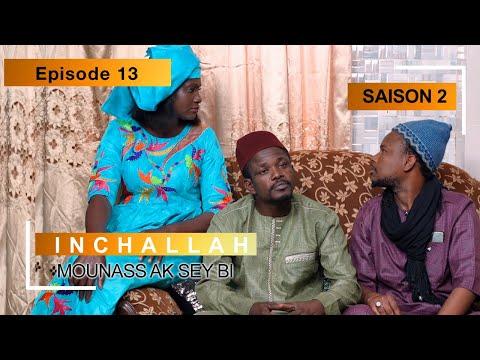 INCHALLAH - Saison 2 - Episode 13 (Mounass Ak Sey Bi)