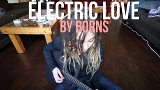 Electric Love | BORNS (cover)