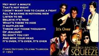 Squeeze - It's Over ( + lyrics 1993)