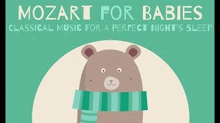 Piano Songs For Babies ❤  BABY MOZART ❤  Classical Music For A Perfect Night's Sleep