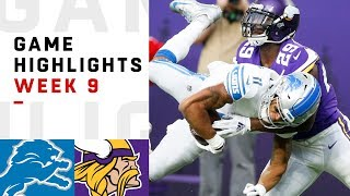 Lions vs. Vikings Week 9 Highlights | NFL 2018