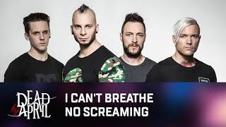 Dead By April - I Can't Breathe (No Screaming - Dirty)