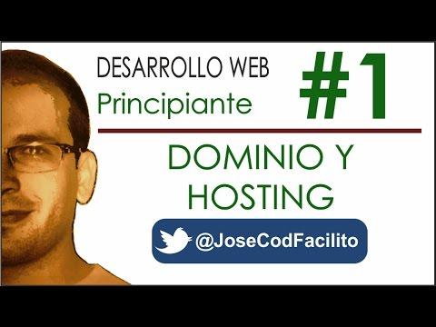 Cómo hacer una Página Web desde cero 01 - Dominio y Hosting @JoseCodFacilito