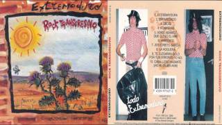 Extremoduro - Rock transgresivo: 1. Extremaydura (1994)
