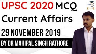 UPSC 2020 Preparation - 29 November 2019 Daily Current Affairs MCQ for UPSC/IAS/State PCS
