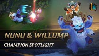 Nunu & Willump Champion Spotlight   Gameplay - League of Legends
