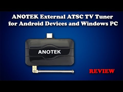 ANOTEK External ATSC TV Tuner for Android Devices and Windows PC Review