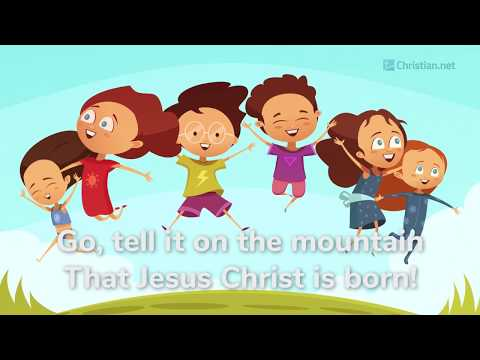 Go Tell It On The Mountain | Christian Songs For Kids