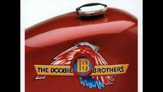 Dangerous- The Doobie Brothers