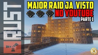 RUST - 🔫 O COMEÇO DO MAIOR RAID JA VISTO NO YOUTUBE #1