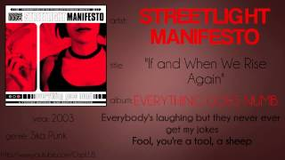 Streetlight Manifesto - If and When We Rise Again (synced lyrics)