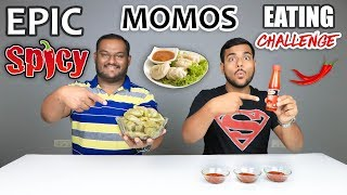 EPIC SPICY MOMOS EATING CHALLENGE | Spicy Momos Eating Competition | Food Challenge
