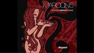 13 - Ragdoll - Maroon 5 (Álbum Songs about Jane)[2002]