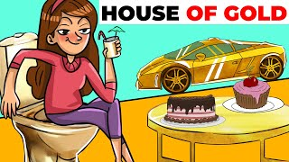 I Live in a House, Where Everything is Made of Gold | Animated Story about My Golden Cage