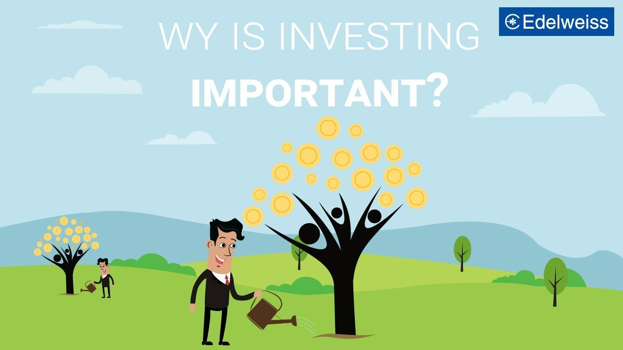 Why is investing important? | Edelweiss Wealth Management