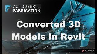 Converted 3D Models into Revit