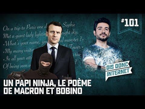 Un papi Ninja, le poème de Macron et Bobino