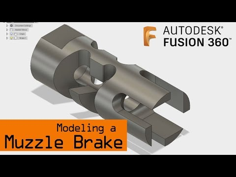 Modeling a Muzzle Brake in Fusion 360 - NYC CNC