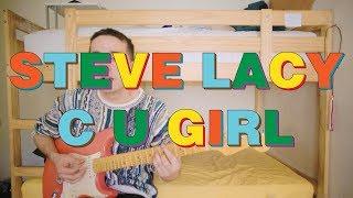 "Steve Lacy — ""C U Girl"" (cover & Tutorial)"