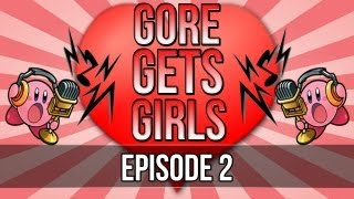 Gore Gets Girls - Episode 2 (Bottom Dollar)