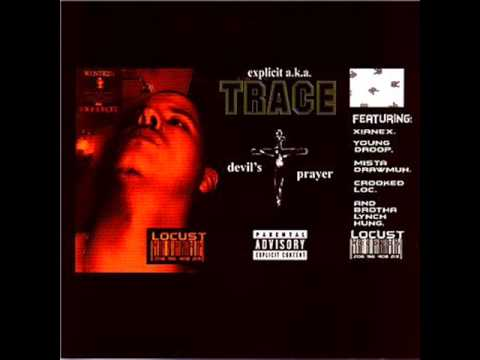Explicit A.K.A Trace Featuring Brotha Lynch Hung and Young Droop- 187:H2G 2.5.
