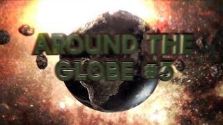Around the Globe #3 - By Layp!