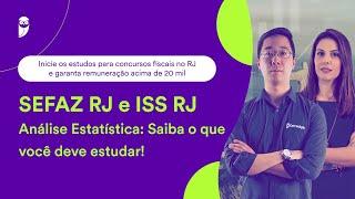 SEFAZ RJ e ISS RJ - Análise Estatística: Saiba o que você deve estudar!