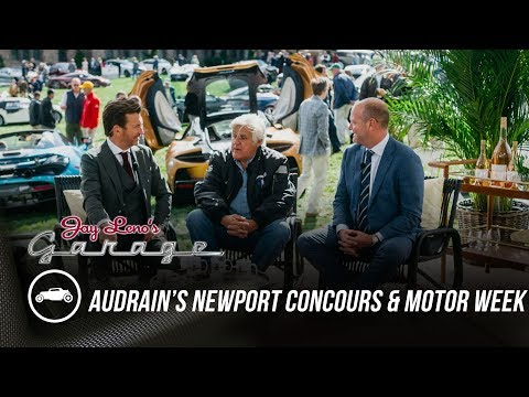First Ever Audrain's Newport Concours and Motor Week – Jay Leno's Garage