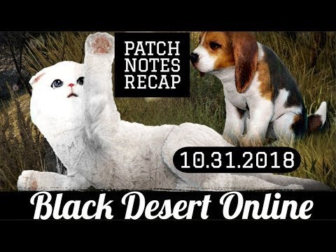 Black Desert Online [BDO] Patch Notes Recap: New Pets, New