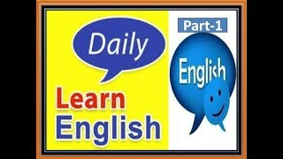 Daily Learn English | Part-1 |  Simple Course To Speak English Quickly | Learn Easily English spoken