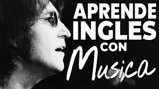 Aprende Inglés Con Música | IMAGINE POR JOHN LENNON EN INGLÉS Y ESPAÑOL