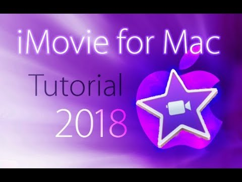 iMovie 2018 – Full Tutorial for Beginners [+General Overview]