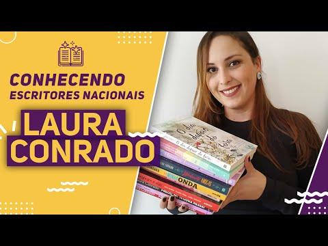 Conhecendo Escritores Nacionais: Laura Conrado e suas Comédias Românticas Contemporâneas