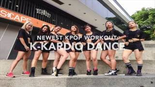 Newest Kpop Workout in town: K-Kardio Dance by Kkardio Dance