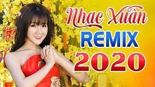 lien-khuc-nhac-xuan-remix-2020-nhac-tet-2020-moi-nhat-chao-mung-nam-canh-ty