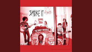 Smoke It (Radio Edit)