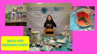 HOLO THEMED 13TH BIRTHDAY PARTY