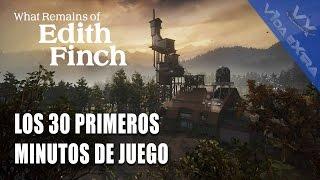 What Remains of Edith Finch - Los 30 primeros minutos de juego