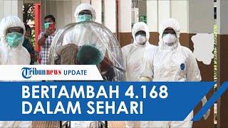 UPDATE Covid-19 di Indonesia Hari Ini Pecah Rekor, Tambah 4.168 dalam Sehari