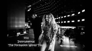 Beyoncé | 7/11 [Instrumental at The Formation World Tour] TEST