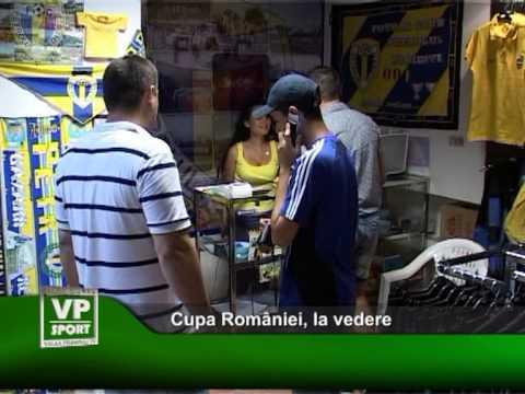 Cupa României, la vedere
