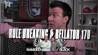 Rule Breaking, Bellator 170: Ortiz vs. Sonnen Preview   5 Rounds - Full Show