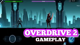 Overdrive II: Epic Battle Shadow Cyberpunk City- Android Gameplay HD