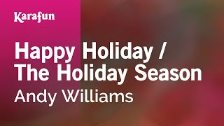 Karaoke Happy Holiday / The Holiday Season - Andy Williams *