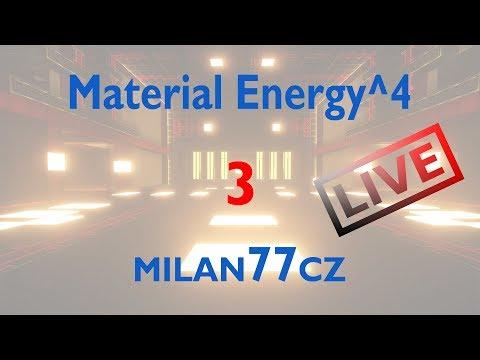 Material Energy^4 - E03 | Nejsem akční hráč |