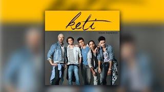 Keti - Pişmanlık