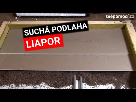 Realizace suché podlahy s podsypem LIAPOR