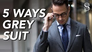 5 Ways To Wear A Grey Suit | Mens Outfit Ideas