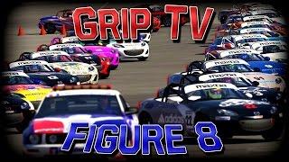 Grip TV Figure 8 Madness!!!