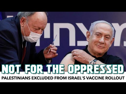 Palestinians Excluded From Israel's Vaccine Rollout